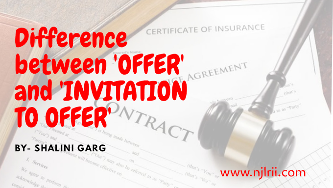 What is the difference between 'OFFER' and 'INVITATION TO OFFER' ?