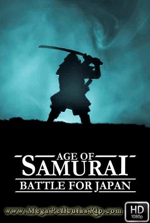 La Era Samurai: La Batalla Por Japon [1080p] [Latino-Ingles] [MEGA]