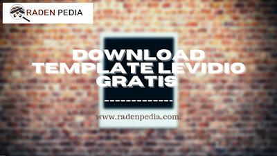 Download Template Levidio Gratis - www.radenpedia.com