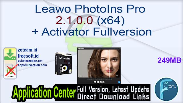 Leawo PhotoIns Pro 2.1.0.0 (x64) + Activator Fullversion