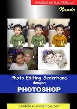Ebook Photo Editing Sederhana dengan Photoshop