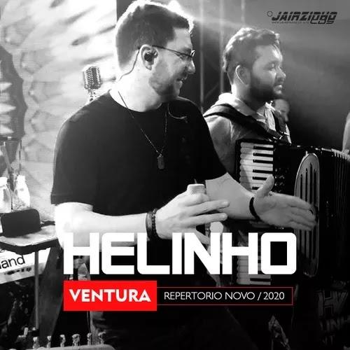 Helinho Ventura - Repertório Novo - Janeiro - 2020