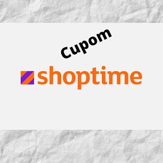 Cupom de desconto Shoptime !