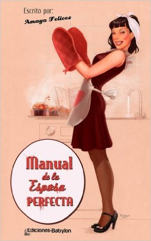 Manual-de-la-esposa-perfecta-amaya-felices-portada