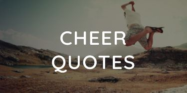 cheer-quotes-and-sayings