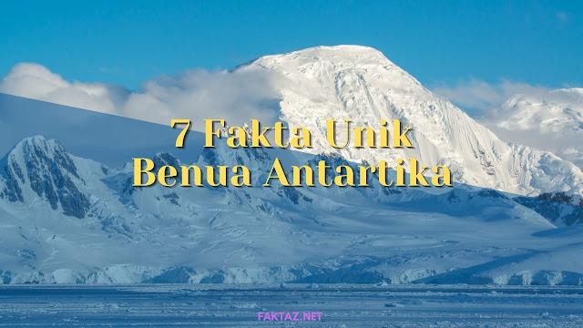 fakta tentang benua antartika