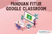 INFOGRAFIK: Panduan Platform Fitur Google Classroom