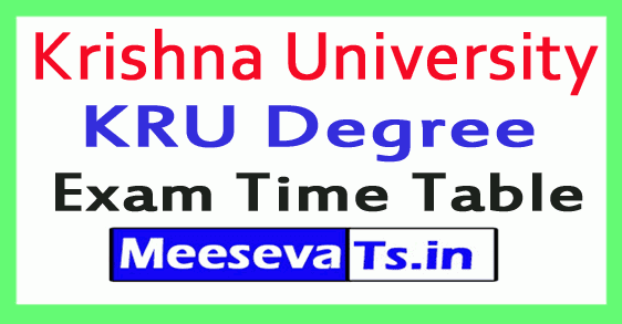 Krishna University KRU Degree Exam Time Table