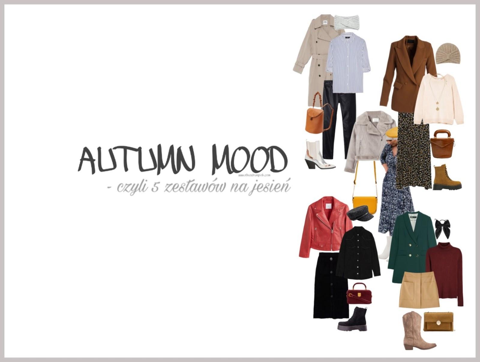 Favourite autumn outfits czyli 5 jesiennych stylizacji
