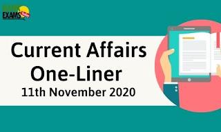 Current Affairs One-Liner: 11th November 2020