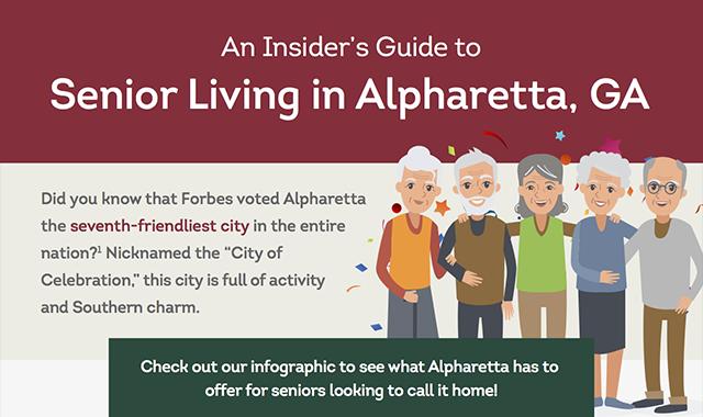 An Insider's Guide to Senior Living in Alpharetta, GA #infographic