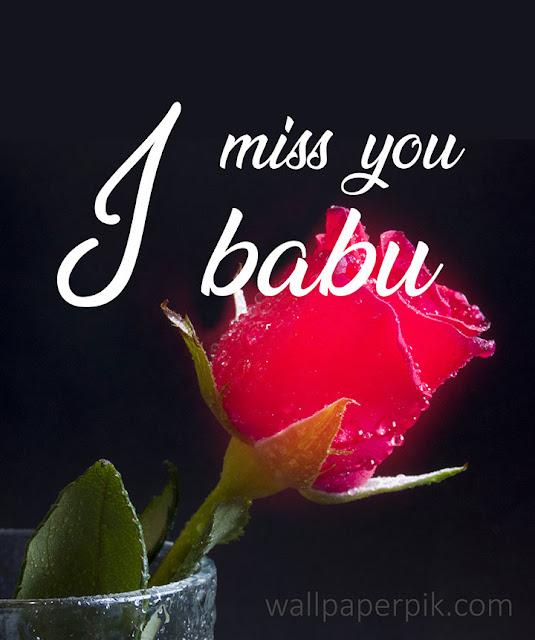 i miss you babu