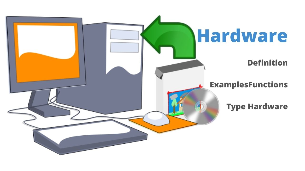 Hardware Definition, Examples, Functions & Type Hardware