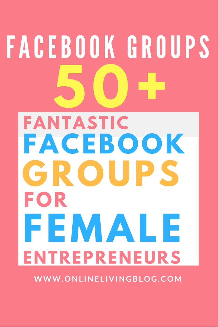 40 Fantastic Facebook Groups For Female Entrepreneurs
