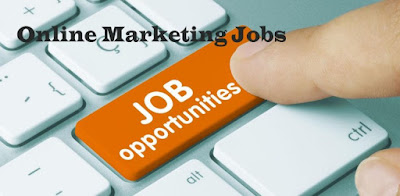 Online Marketing Jobs – Online Marketing Jobs from Home - How To Get Started with Online Marketing Jobs