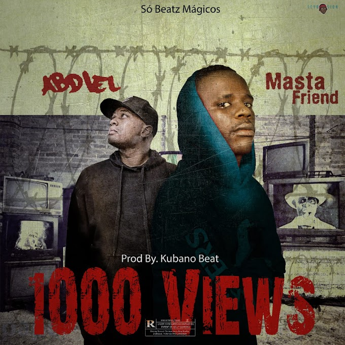 Masta Friend - 1000 Views (feat. Abdiel) [Baixar]