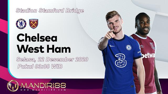 Prediksi Chelsea Vs West Ham United, Selasa 22 Desember 2020 Pukul 03.00 WIB @ Mola TV