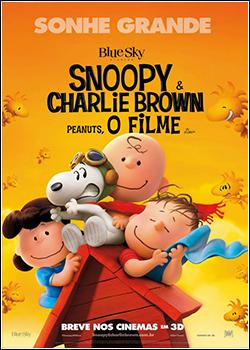 Snoopy e Charlie Brown: Peanuts, O Filme Dublado (2015)