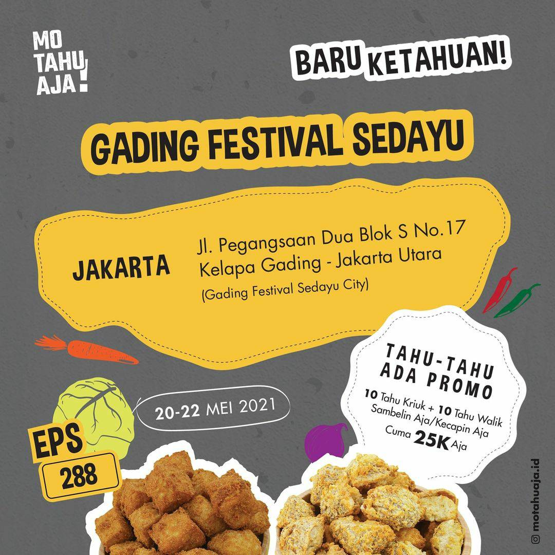 Promo Mo Tahu Aja Gading Festival Sedayu Kelapa Gading Spesial Opening