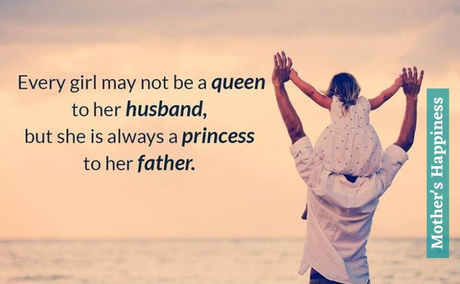 A Girl is Always A Princess to Her Father HD Quotes
