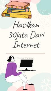 cara dapatkan penghasilan dari internet