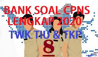 BANK SOAL CPNS TWK TIU TKP 8