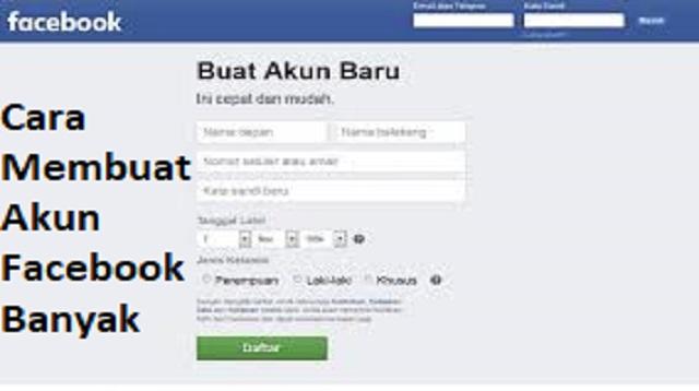 Cara Membuat Banyak Akun Facebook