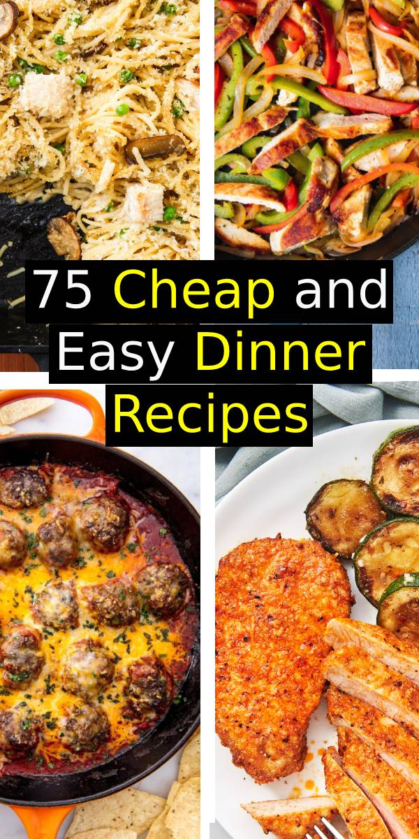 75 Cheap And Easy Dinner Recipes So You Never Have To Cook A Boring Meal Again #cheap #easydinner #dinner #dinnerrecipe #meal