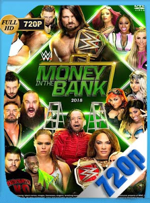 WWE Money in the Bank (2018) HD [720P] Latino [GoogleDrive] DizonHD