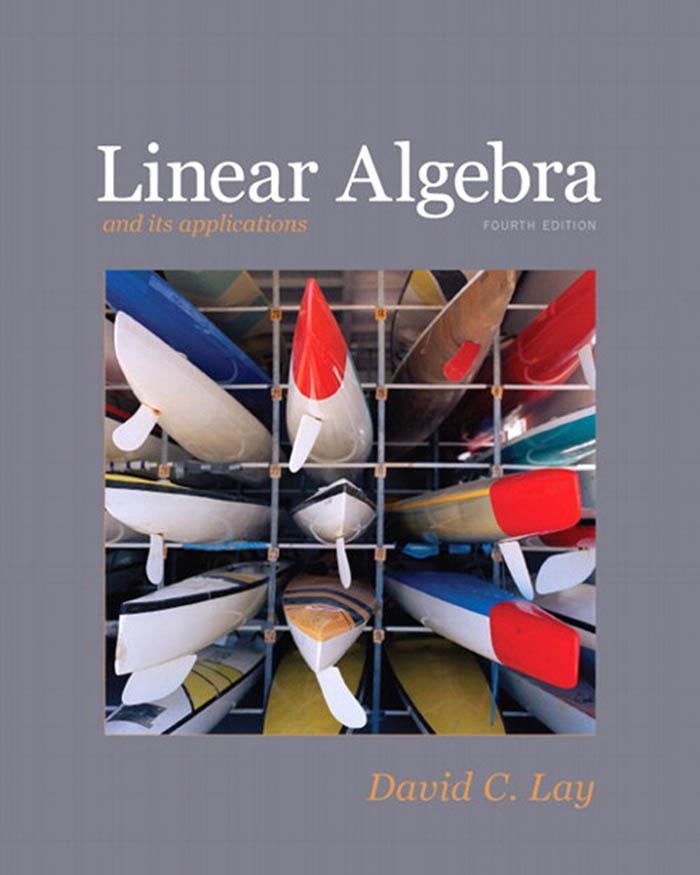 Linear Algebra, 4th Edition – David C. Lay