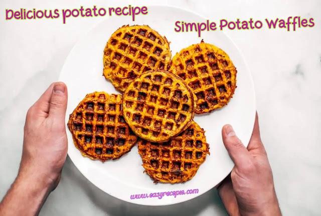 Delicious potato recipe - Simple Potato Waffles
