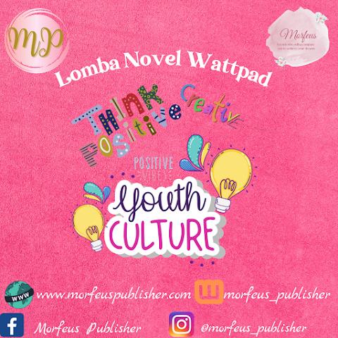 Lomba Menulis Novel Wattpad 2021