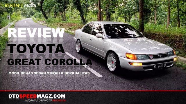 mobil bekas murah-harga-spesifikasi-toyota great corolla