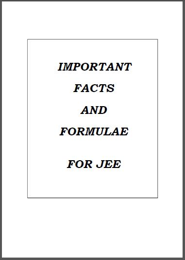 Important Facts (Mathematics, Physics and Chemistry) : for JEE Exam PDF Book