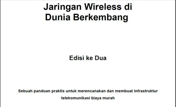 Ebook Teknik Membuat Jaringan Wireless Di Negara Berkembang Bahasa Indonesia