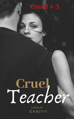 Cruel Teacher by Enniyy Pdf