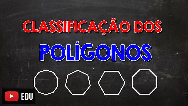 Classificação dos polígonos de acordo com o seu número de lados