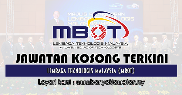 Jawatan Kosong 2019 di Lembaga Teknologis Malaysia (MBOT)