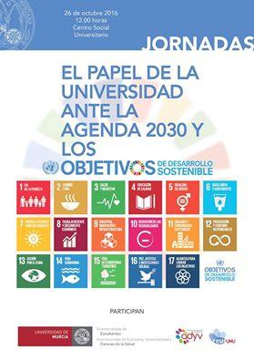 Jornada: Los retos de la Universidad ante la Agenda 2030 y los Objetivos de Desarrollo Sostenible.