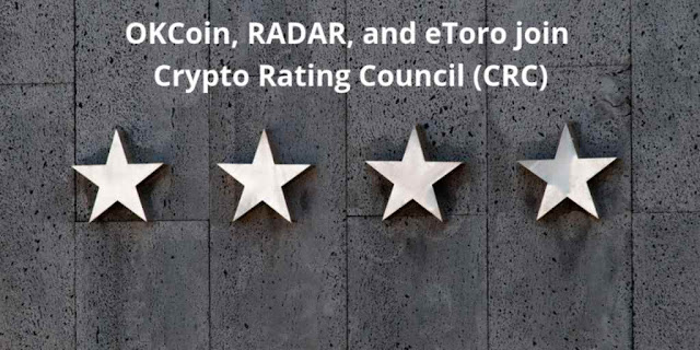 OKCoin, RADAR, and eToro join Crypto Rating Council (CRC)