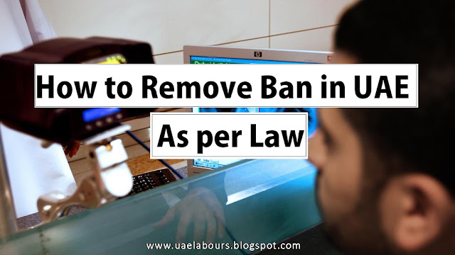 is the to a greater extent than ofttimes than non discussed theme on our weblog How to Remove Ban inward UAE