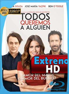Todos queremos a alguien 2017 HD [1080p] Latino [GoogleDrive] DizonHD
