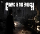 crying-is-not-enough-remastered