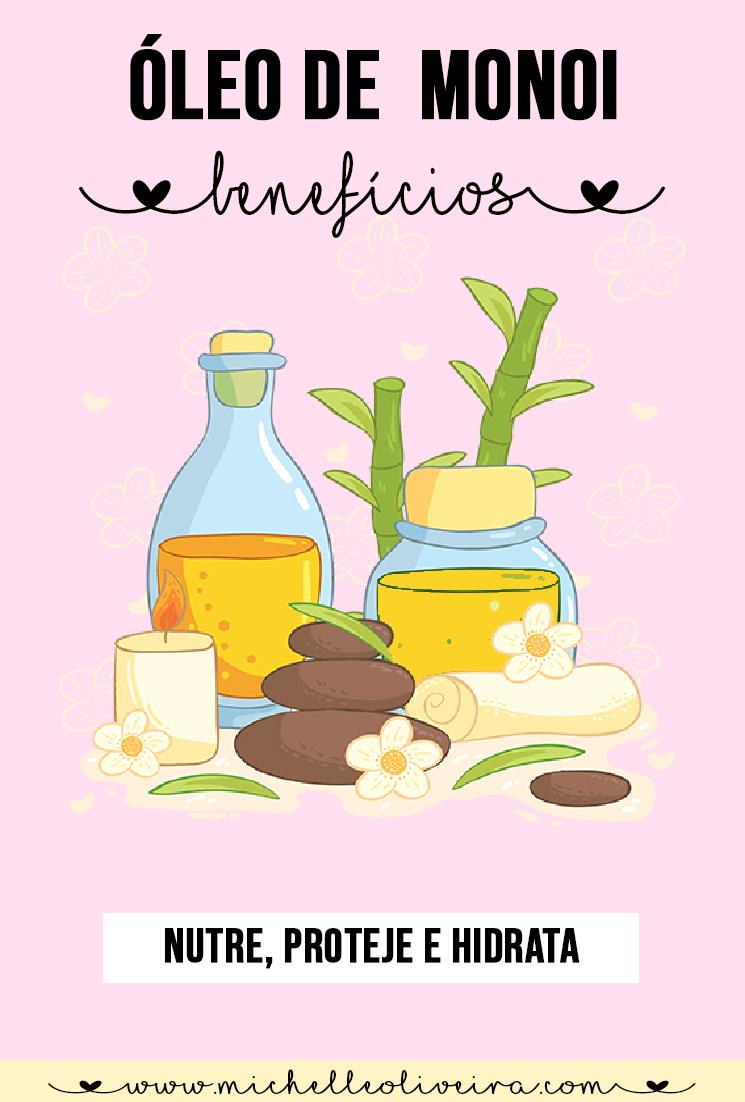 óleo de monoi - benefícios