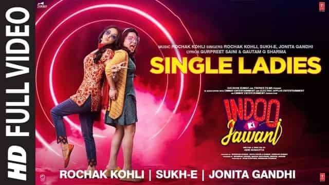 सिंगल लेडीज Single Ladies Hindi Lyrics - Rochak Kohli
