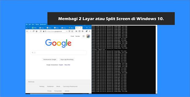 Cara Membagi 2 Layar atau Split Screen di Windows 10