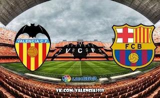 Валенсия - Барселона смотреть онлайн бесплатно 25 января 2020 прямая трансляция в 18:00 МСК.
