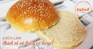 cach-lam-banh-mi-me-vung-vo-burger-1
