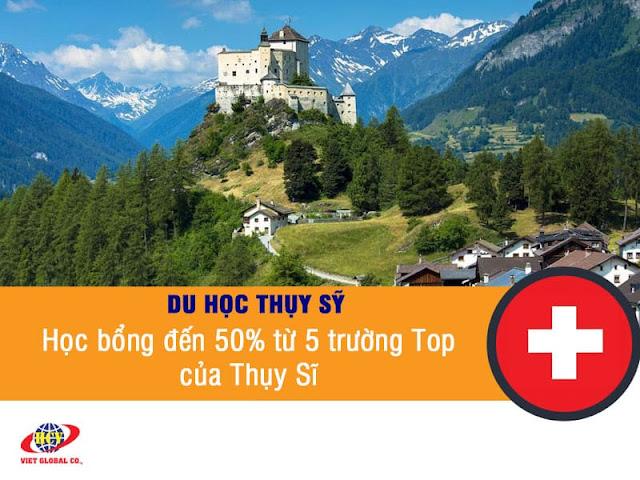 Du học Thụy Sĩ: Học bổng đến 50% từ 5 trường Top của Thụy Sĩ năm 2020