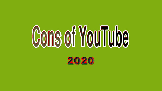 Cons of Starting a YouTube Channel in 2020